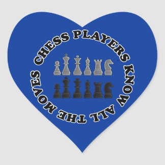 Funny Chess Players Know All the Moves Nerd Humor Heart Stickers