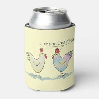 Funny Chicken was an Easter Egg Can Cooler