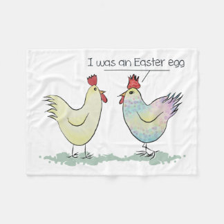 Funny Chicken was an Easter Egg Fleece Blanket
