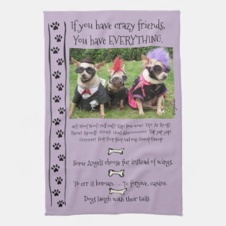 Funny Chihuahua Dog Quotes Kitchen Towel