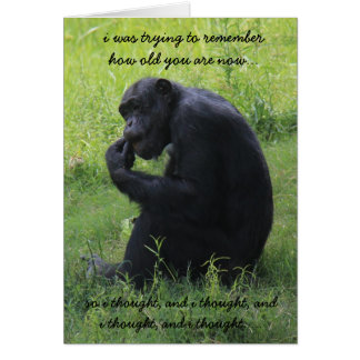 Funny Chimp (the thinker) Over the Hill Birthday Card