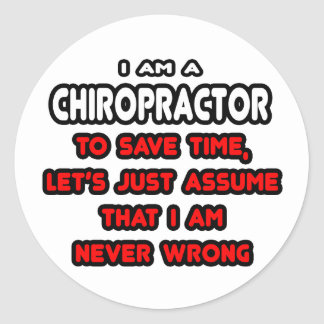 Funny Chiropractor T-Shirts and Gifts Round Sticker