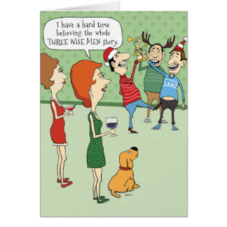 Funny Christmas Card: Three Wise Men Card