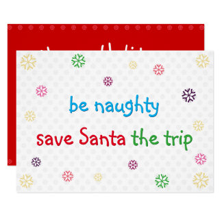 Funny Christmas Holiday Card Be Naughty Santa Joke