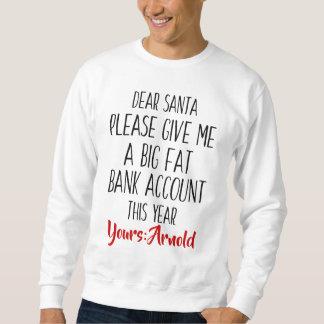 Funny Christmas Holiday Santa Sweatshirt for Men