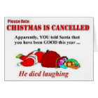 Funny Christmas is Cancelled Card