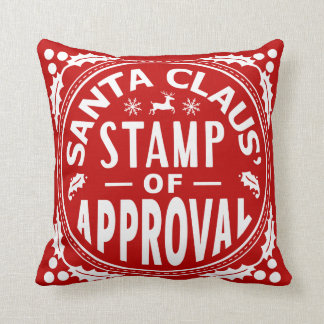 Funny Christmas Santa Claus Stamp of Approval Cushion