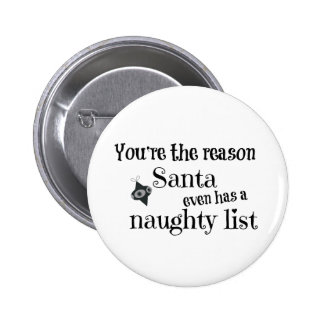 Funny Christmas Santa List Quote Pinback Button