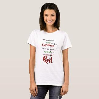 Funny Christmas Sayings Tshirt Red White Wine Xmas