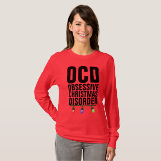 Funny  Christmas t-shirts, OCD OBSESSIVE DISORDER T-Shirt