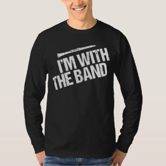 Funny Clarinet I'm With the Band T-Shirt