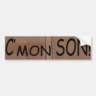 Funny C'mon Son Urban Bump Stickers Bumper Sticker