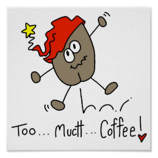 Funny Coffee Bean Stick Figure Poster