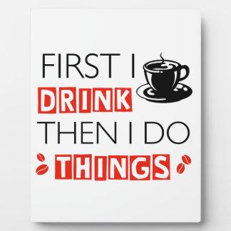 Funny Coffee designs Plaque