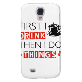 Funny Coffee designs Samsung Galaxy S4 Case