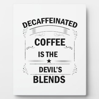 funny coffee drink plaque