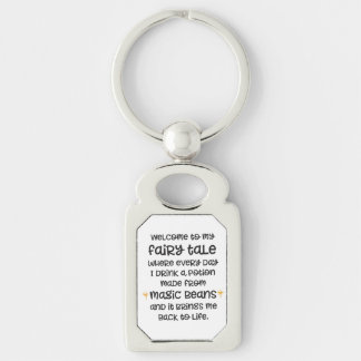Funny coffee gift - Welcome to my fairy tale Key Ring