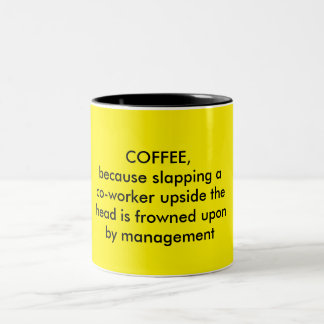 Funny coffee lovers mug