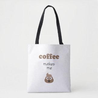 Funny coffee makes me poop emoji phrase tote bag