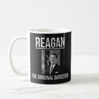Funny Coffee Mug Gift - Reagan, Original Gangster