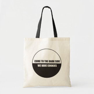 Funny - Come to the dark side we have cookies Tote Bags