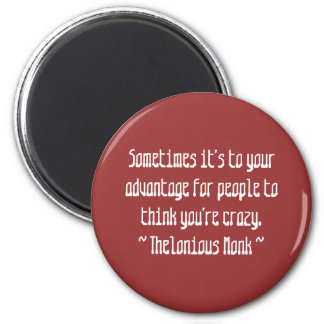 Funny Composer Quotes - Monk Magnet