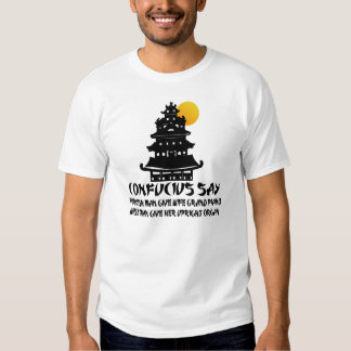 Funny Confucius Tee Shirt
