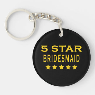 Funny Cool Bridesmaids : Five Star Bridesmaid Single-Sided Round Acrylic Key Ring