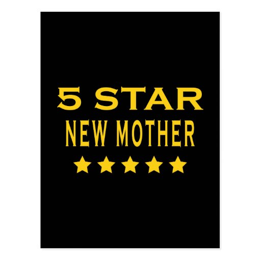 Funny Cool Gifts : Five Star New Mother Post Card