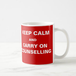 Funny Counsellor Quote - Client Keep Calm Joke Coffee Mug