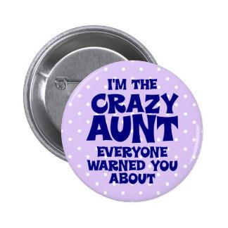 Funny Crazy Aunt 6 Cm Round Badge