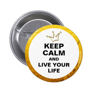 Funny Crown gold & KEEP CALM + text 6 Cm Round Badge