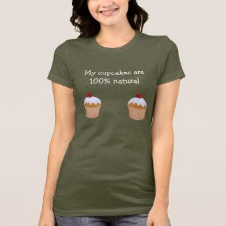 Funny cupcakes: 100% natural T-Shirt