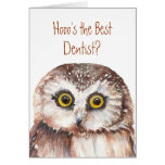 Funny Custom Dentist Birthday, Wise Owl Humour