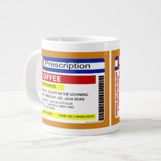 Funny Custom Personalized Prescription Coffee Big Jumbo Mug