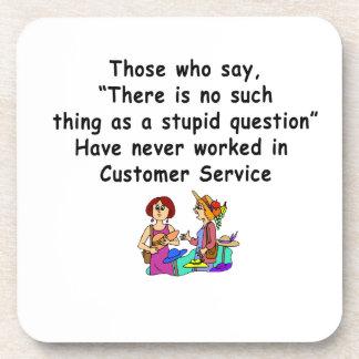 Funny Customer Service Saying Beverage Coaster