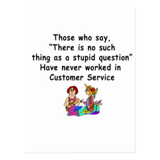 Funny Customer Service Saying Postcard