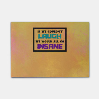 Funny Cute Quote on Laughter and Insanity Post-it Notes