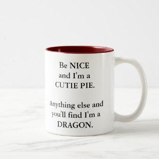 Funny Cutie Pie or Dragon Mug