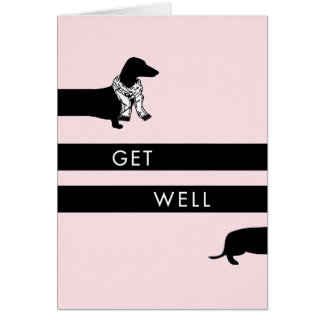 Funny Dachshund get well Card