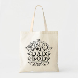 Funny Dad Bod Worlds Number One Humorous Fathers