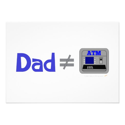 Funny Dad Not Equal ATM Announcement