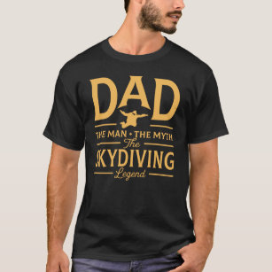 Funny Dad The Skydiving Legend T-Shirt