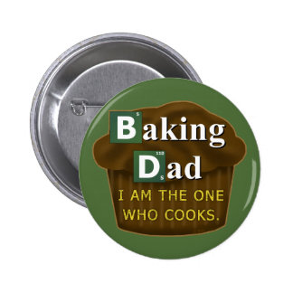 Funny Dad Who Bakes or Cooks Spoof Parody Father's 2 Inch Round Button