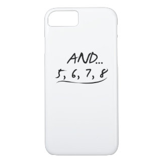 Funny Dancing Teacher Gift And 5 6 7 8 Love Dance iPhone 8/7 Case