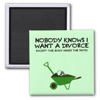 Funny dark humour divorce square magnet