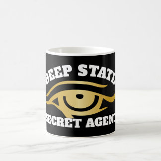 "Funny ""Deep State Secret Agent"" Coffee Mug"
