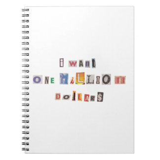 Funny Demand For Money Ransom Note Collage Notebooks
