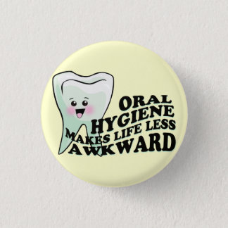 Funny Dentists and Prosthodontists 3 Cm Round Badge