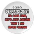 Funny Dermatologist T-Shirts and Gifts Plate